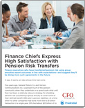 Finance Chiefs Express High Satisfaction with Pension Risk Transfers